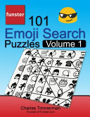 Funster 101 Emoji Search Puzzles  Volume 1