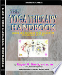 THE YOGA THERAPY HANDBOOK   BOOK ONE  REVISED 2ND EDITION