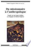 Du missionnaire à l'anthropologue