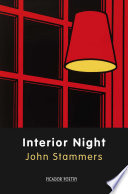 Interior Night Read The Most Mundane And Familiar Events As