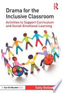 Drama For The Inclusive Classroom