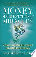 Money  Manifestation   Miracles