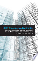 NEC3 Construction Contracts  100 Questions and Answers