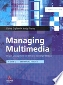 Managing Multimedia  Technical issues