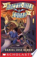 Dactyl Hill Squad Book PDF