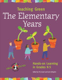 Teaching Green -- The Elementary Years