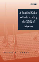 A practical guide to understanding the NMR of polymers