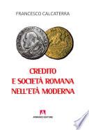 Credito e societ   romana nell et   moderna