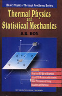 Thermal Physics and Statistical Mechanics