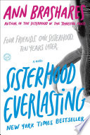 Sisterhood Everlasting  Sisterhood of the Traveling Pants