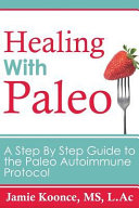Healing With Paleo