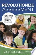 Revolutionize Assessment