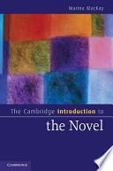 The Cambridge Introduction to the Novel Eighteenth Century The Novel Has Become The