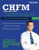 Chfm Exam Study Guide
