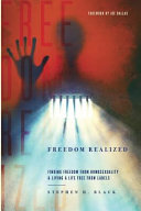 Freedom Realized: Finding Freedom from Homosexuality and Living a Life Free from Labels