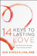 14 Keys To Lasting Love : in this fresh, insightful marriage book,...