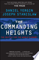 The Commanding Heights The Battle for the World Economy
