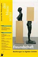 Der Blaue Reiter 32. Journal für Philosophie / Freundschaft