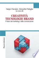 Creativit   Tecnologie Brand  Il futuro del marketing e della comunicazione