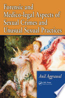 Forensic and Medico-legal Aspects of Sexual Crimes and Unusual Sexual Practices