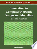 Simulation in Computer Network Design and Modeling  Use and Analysis
