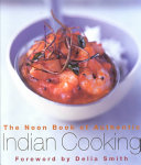 The Noon Book of Authentic Indian Cooking