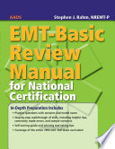 EMT Basic Review Manual For National Certification