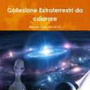 Collezione Extraterrestri da colorare
