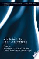 Visualization in the Age of Computerization