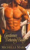 Gentlemen Behaving Badly