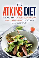 The Atkins Diet   The Ultimate Atkins Cookbook
