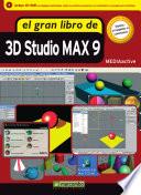El gran libro de Autodesk 3DS Max 9