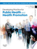 Developing Practice for Public Health and Health Promotion E Book