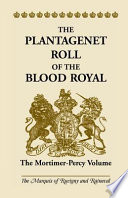 The Plantagenet Roll of the Blood Royal Mortimer Wife First Of Henry Lord Percy K G