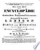 In der Otto Wigand'schen Verlags-Expedition in Leipzig ist erschienen und bei GEORG WIGAND in Leipzig (Nicolaistraße) zu haben: Das erste Heft der ENCYCLOPÄDIE der deutschen Nationalliteratur oder Biographisch-Kritisches LEXICON der deutschen Dichter und Prosaisten seit den frühesten zeiten; nebst Proben aus ihren Werken