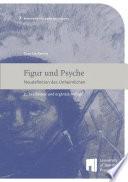 Figur und Psyche