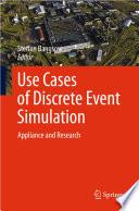 Use Cases of Discrete Event Simulation