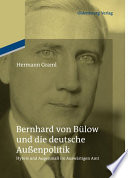 Bernhard von Bülow und die deutsche Außenpolitik