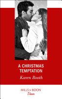 A Christmas Temptation  Mills   Boon Desire   The Eden Empire  Book 1