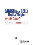 Banish your belly, butt & thighs in 30 days!