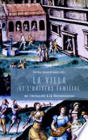 illustration du livre La villa et l'univers familial dans l'antiquité et à la Renaissance