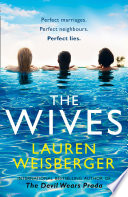 The Wives  Emily Charlton is back in a new Devil Wears Prada novel