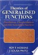 Theories of Generalised Functions