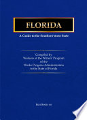 Florida A Guide To The Southern Most State  book