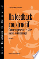 Feedback That Works: How to Build and Deliver Your Message (French) Key Developmental Experience But Not All