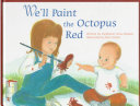 We Ll Paint The Octopus Red