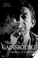 Serge Gainsbourg Ombres Et Lumi Res