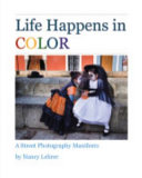 Life Happens in Color   a Street Photography Manifesto