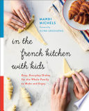 In the French Kitchen with Kids Book PDF