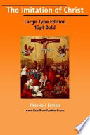 The Imitation Of Christ : loved by both roman catholics and protestants....